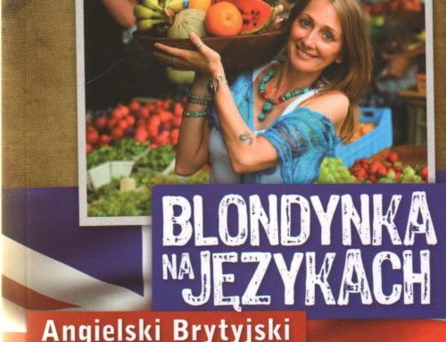 """""""Blondynka na językach"""" Beata Pawlikowska – recenzja"""