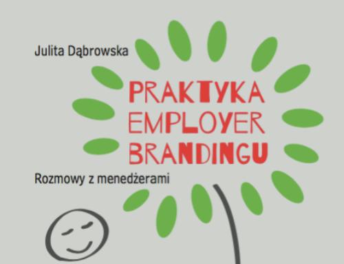 """""""Praktyka Employer Brandingu. Rozmowy z menedżerami"""" Julita Dąbrowska – recenzja"""